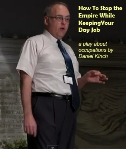 How to Stop the Empire--a play about occupations