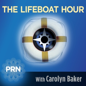 'The Lifeboat Hour', a weekly radio show Carolyn hosts.