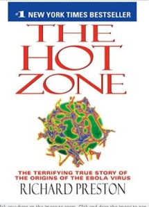 The Hot Zone--the true story of a near Ebola outbreak in 1989, written by Richard Preston.