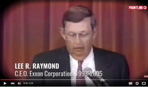 Exxon CEO Lee Raymond, committing perjury in 1996.