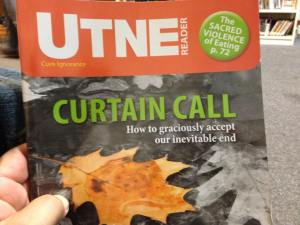 The cover of the latest issue of Utne Reader. I bet their friends aren't speaking to them either.